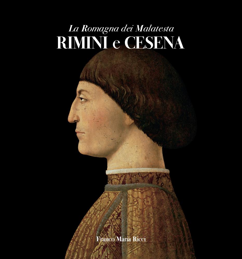 La Romagna dei Malatesta in un libro di Paolucci, Copioli e Ronchey