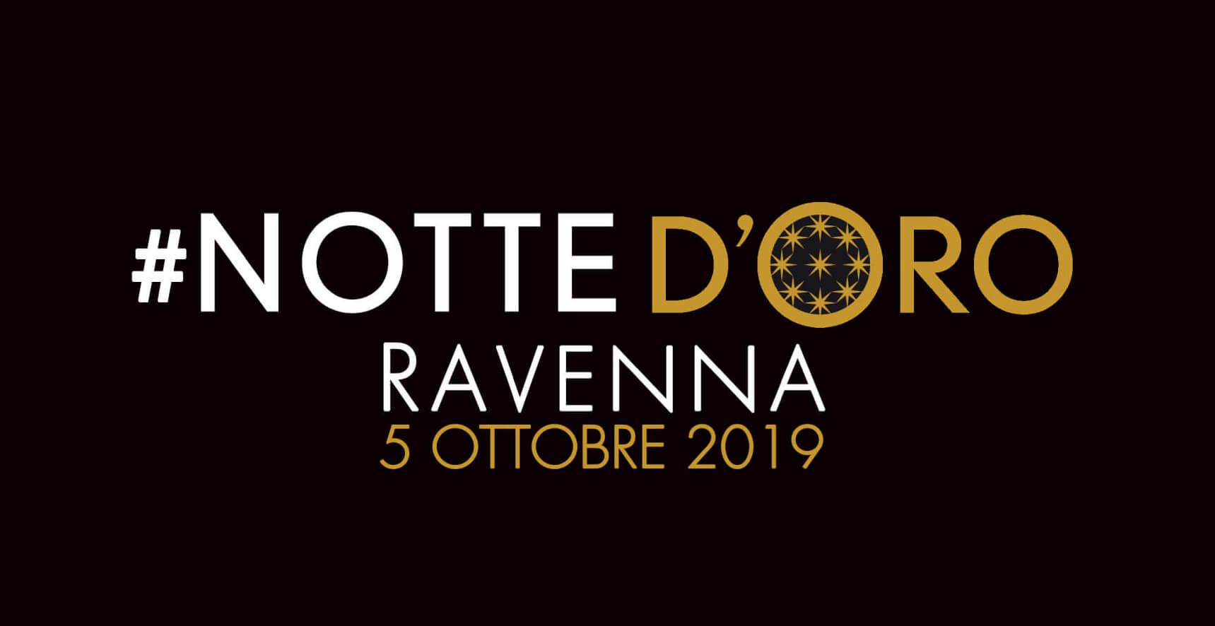Notte d'Oro di Ravenna: il Programma del 4 e 5 Ottobre 2019
