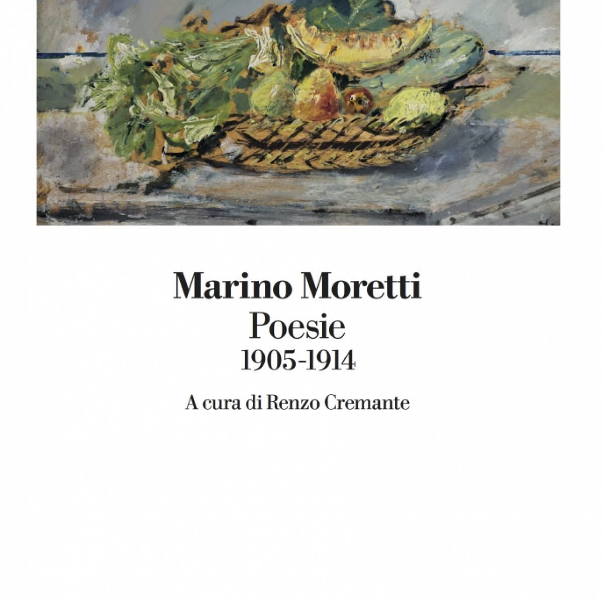 Marino Moretti, un poeta «sano e sincero» da riscoprire