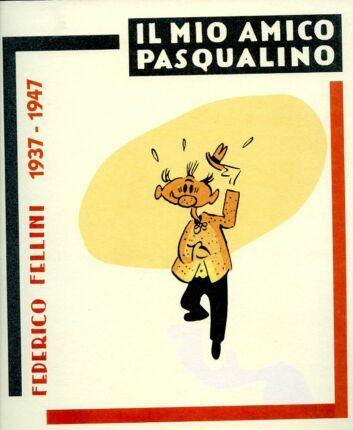 Fellini: l'anima di Pasqualino è l'anima di Federico